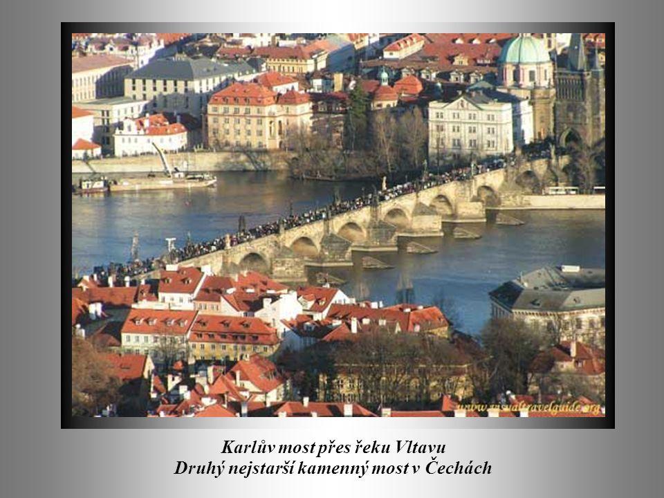 Karlův most přes řeku Vltavu Druhý nejstarší kamenný most v Čechách