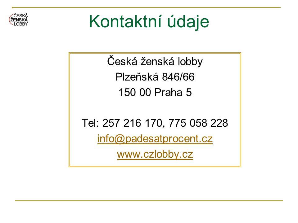 Kontaktní údaje Česká ženská lobby Plzeňská 846/66 150 00 Praha 5