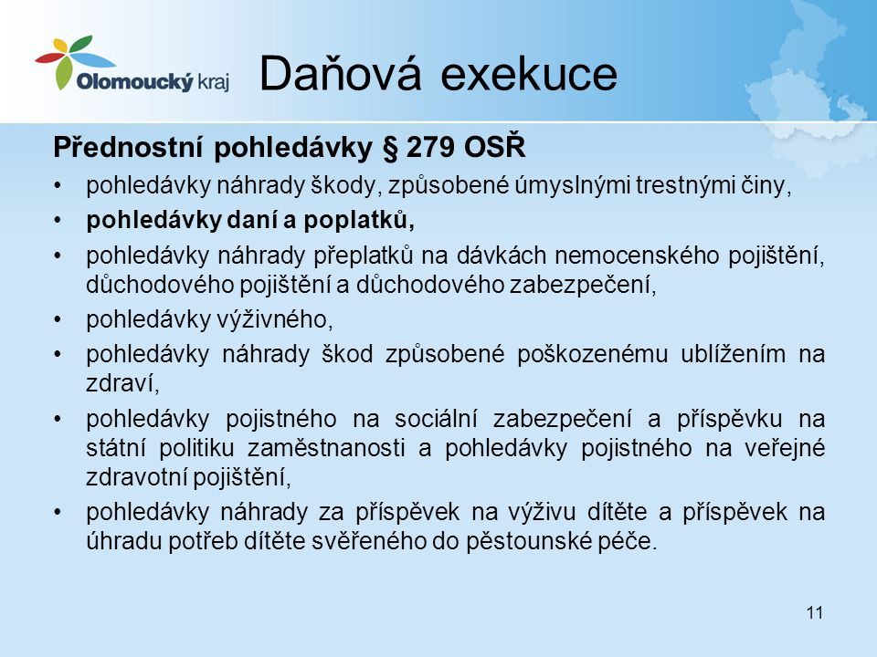 Daňová exekuce Přednostní pohledávky § 279 OSŘ