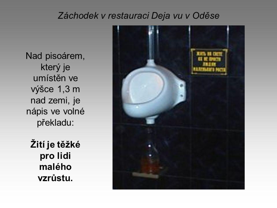Záchodek v restauraci Deja vu v Oděse