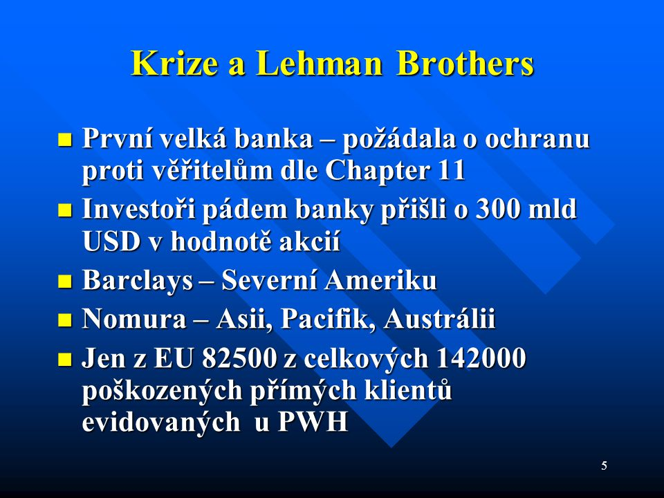 Krize a Lehman Brothers