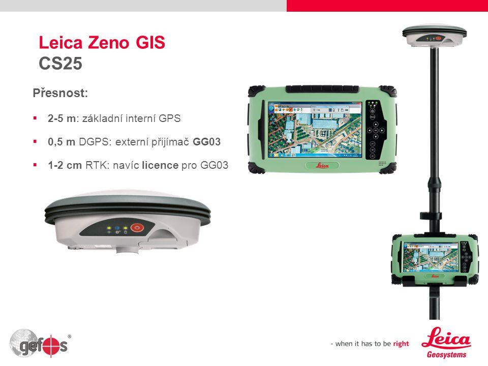 Leica Zeno GIS CS25 Přesnost: 2-5 m: základní interní GPS