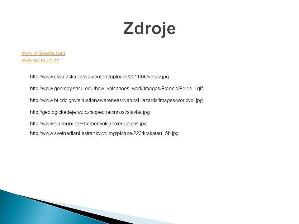 Zdroje www.wikipedia.com www.sci.muni.cz
