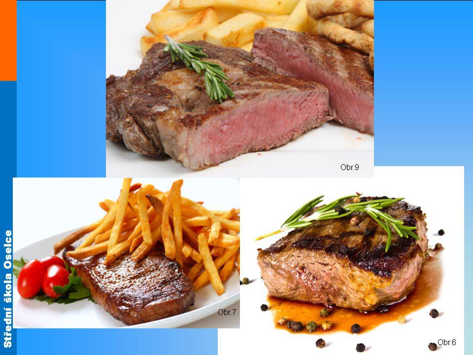 Obr.9 Hovězí steaky Obr.6 Obr.7