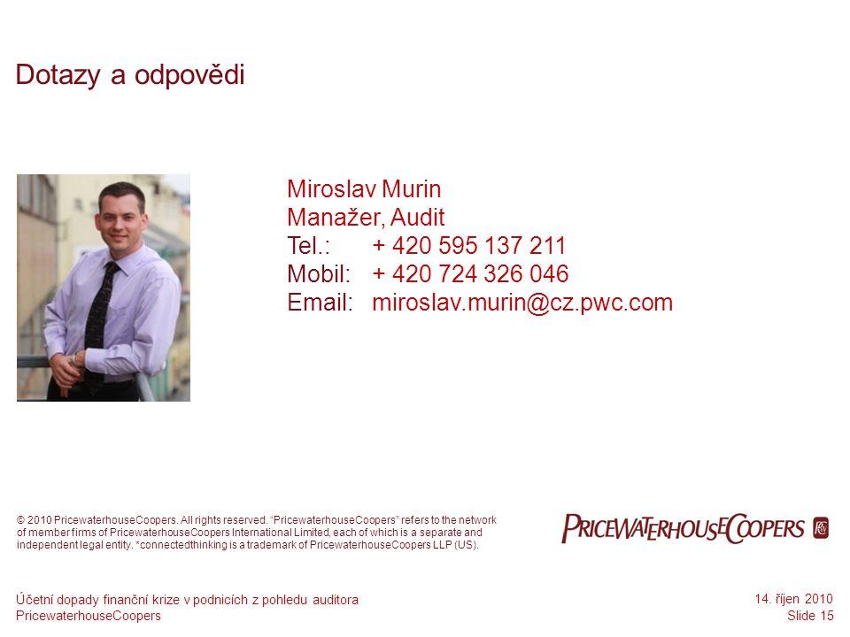 Dotazy a odpovědi Miroslav Murin Manažer, Audit