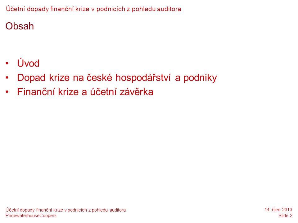 Dopad krize na české hospodářství a podniky
