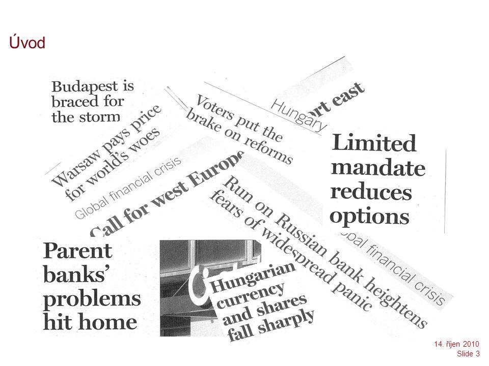 Úvod 14. říjen 2010 Slide 3