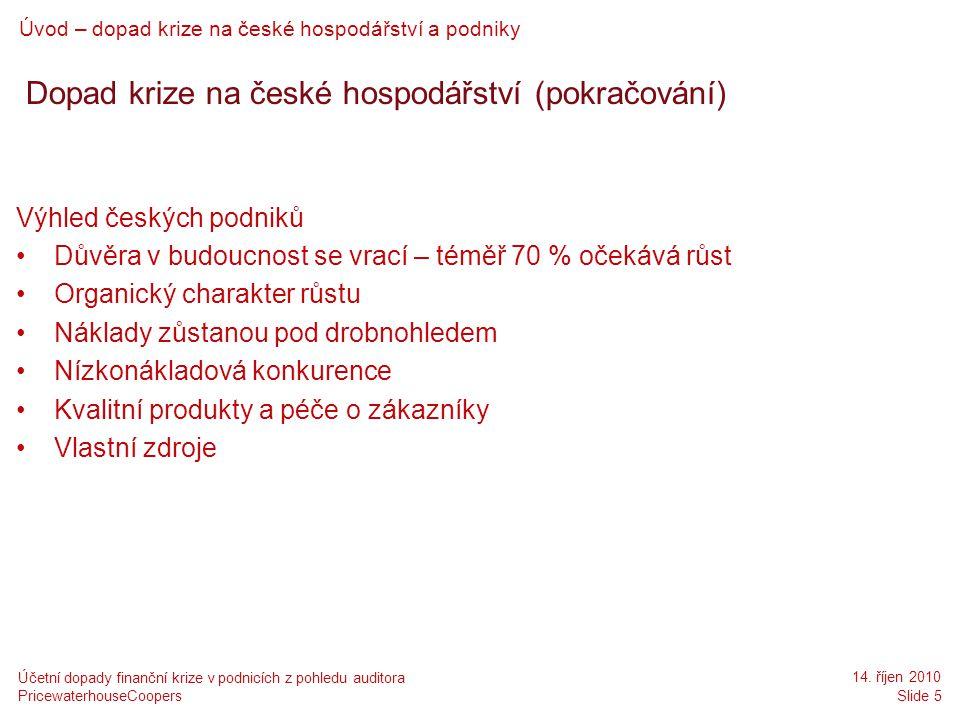 Dopad krize na české hospodářství (pokračování)