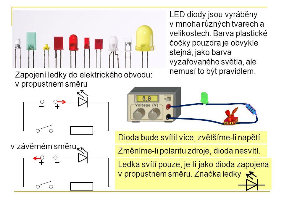 Zapojení ledky do elektrického obvodu: v propustném směru