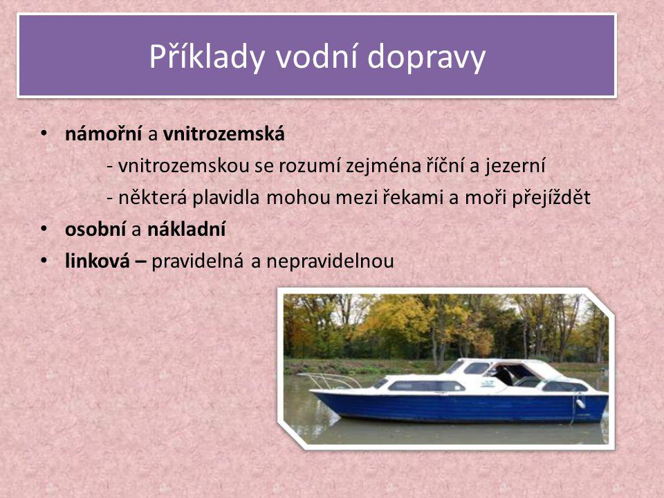 Příklady vodní dopravy