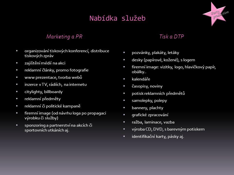 Nabídka služeb Marketing a PR Tisk a DTP