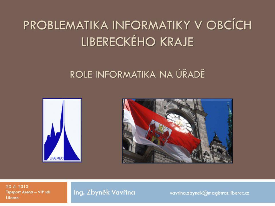 Ing. Zbyněk Vavřina vavrina.zbynek@magistrat.liberec.cz