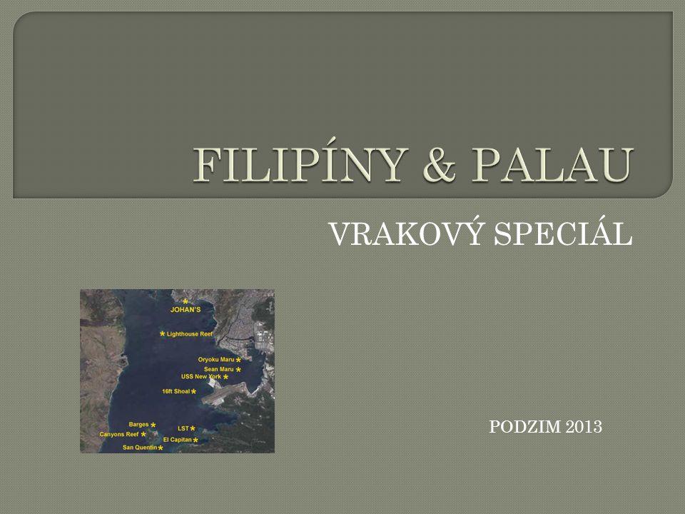 FILIPÍNY & PALAU VRAKOVÝ SPECIÁL PODZIM 2013