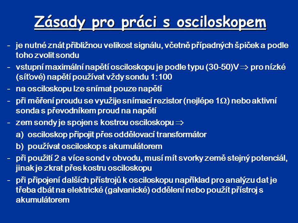 Zásady pro práci s osciloskopem