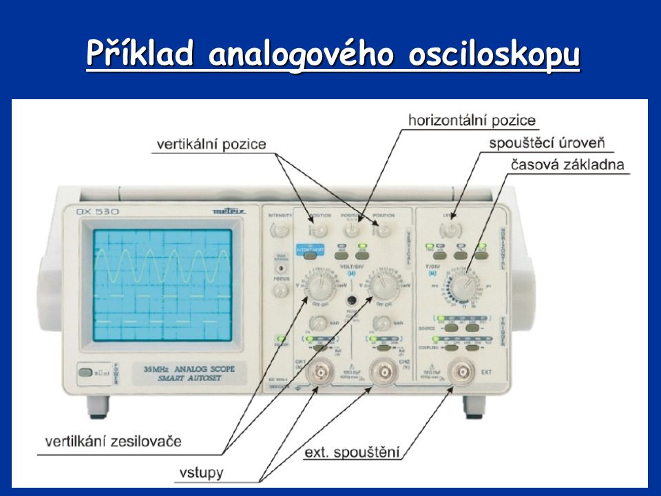 Příklad analogového osciloskopu