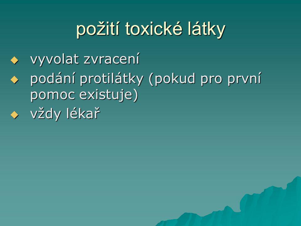 požití toxické látky vyvolat zvracení