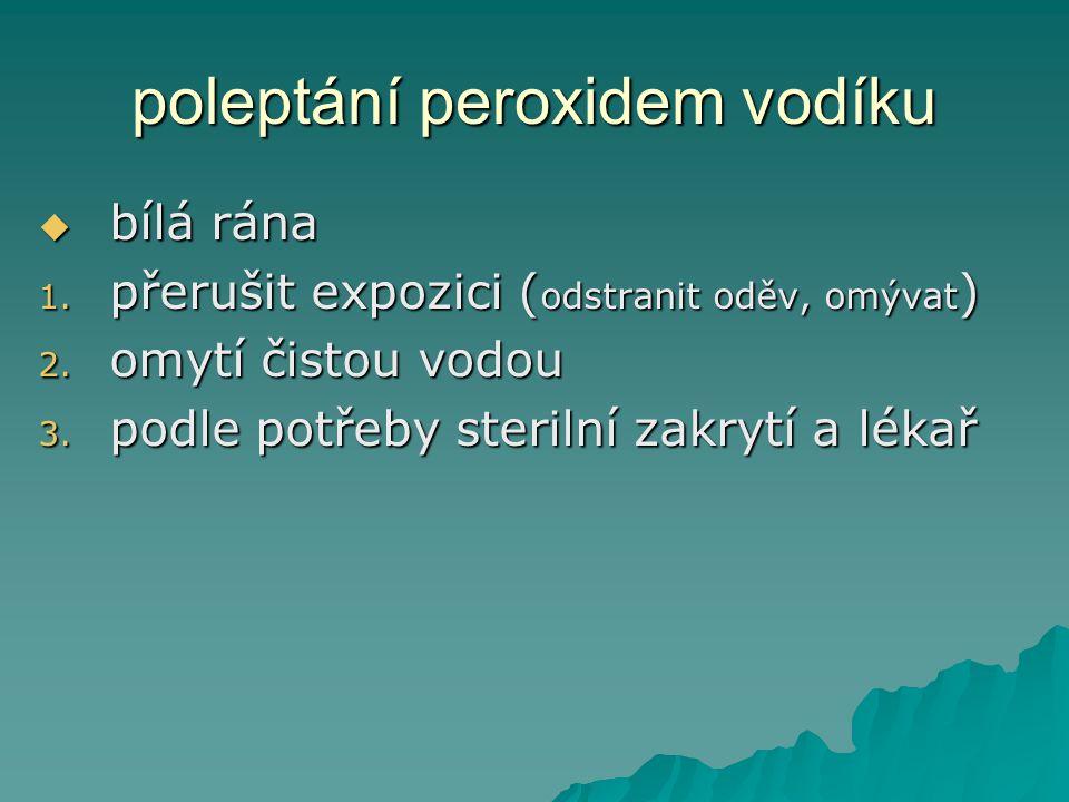 poleptání peroxidem vodíku