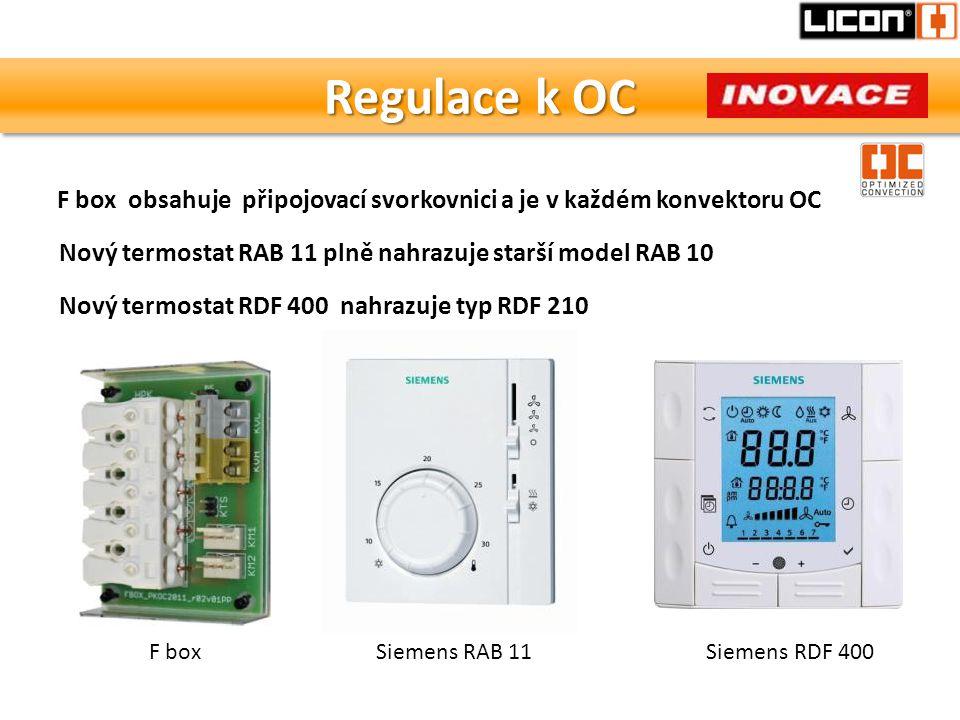 Regulace k OC F box obsahuje připojovací svorkovnici a je v každém konvektoru OC. Nový termostat RAB 11 plně nahrazuje starší model RAB 10.