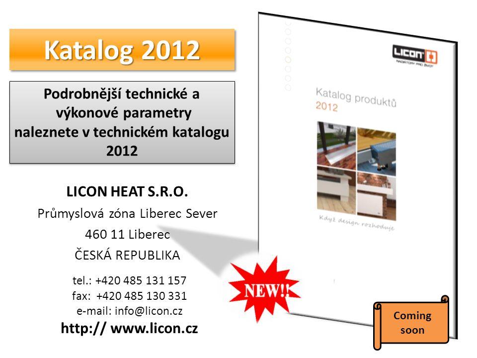 Podrobnější technické a naleznete v technickém katalogu