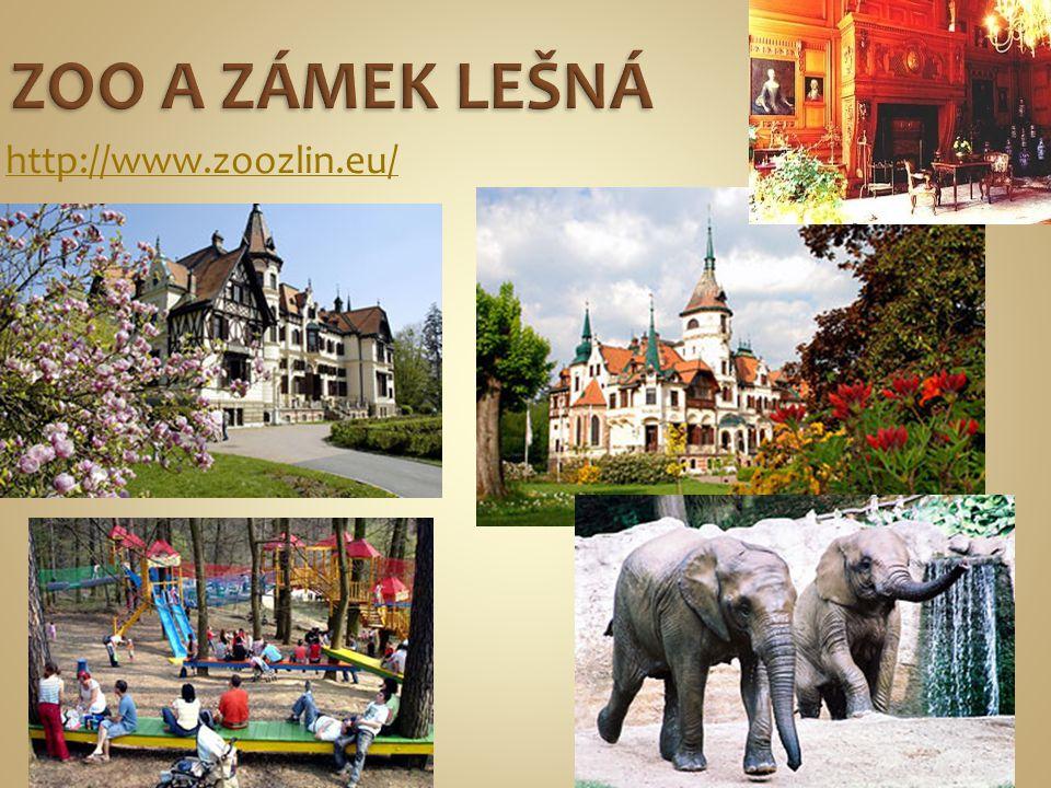 ZOO A ZÁMEK LEŠNÁ http://www.zoozlin.eu/