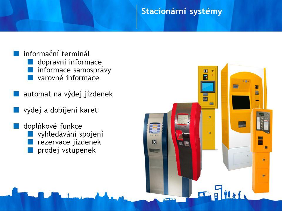 Stacionární systémy informační terminál dopravní informace