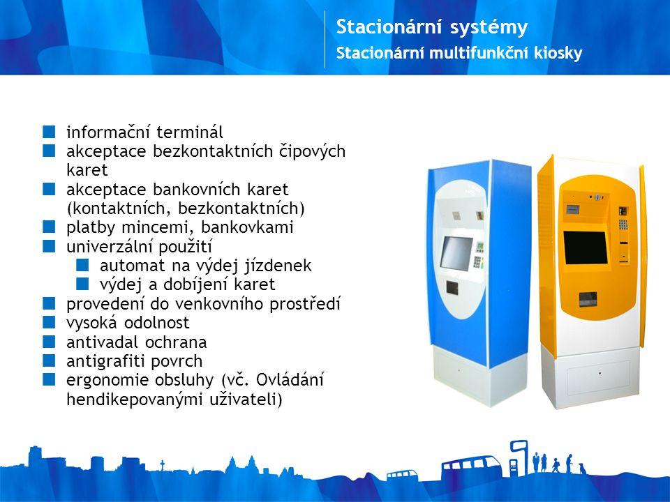 Stacionární systémy informační terminál