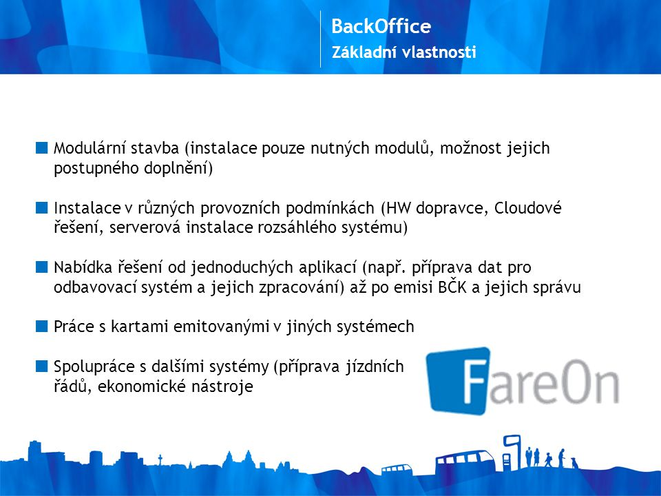 BackOffice Základní vlastnosti