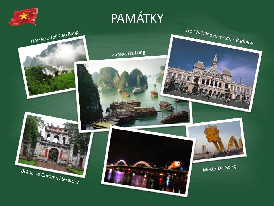 PAMÁTKY Ho Chi Minovo město - Radnice Horské údolí Cao Bang