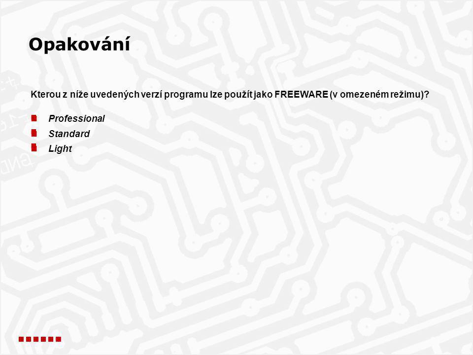 Opakování Kterou z níže uvedených verzí programu lze použít jako FREEWARE (v omezeném režimu) Professional.