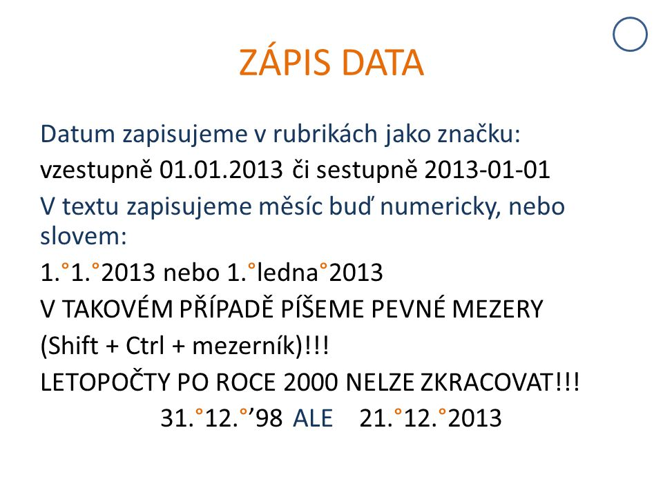 ZÁPIS DATA