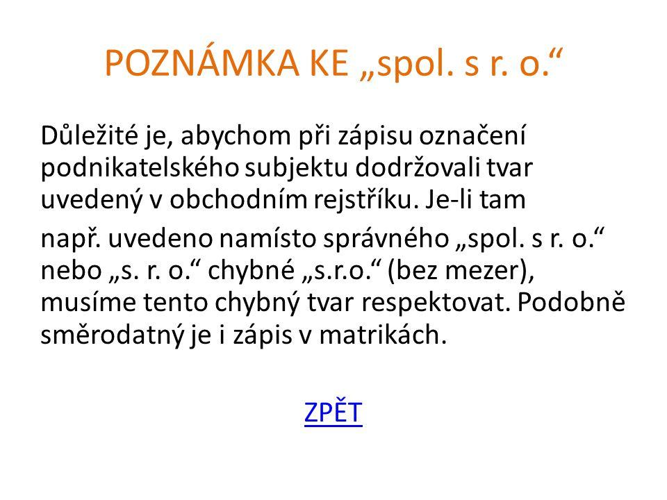 """POZNÁMKA KE """"spol. s r. o."""