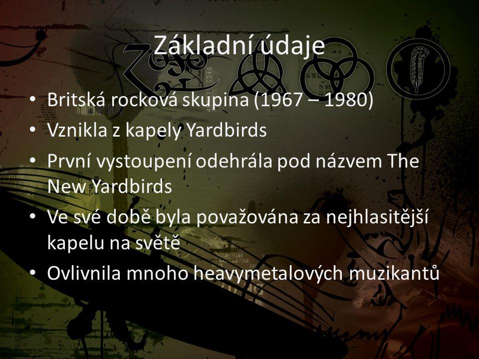 Základní údaje Britská rocková skupina (1967 – 1980)