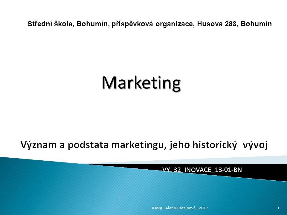 Význam a podstata marketingu, jeho historický vývoj