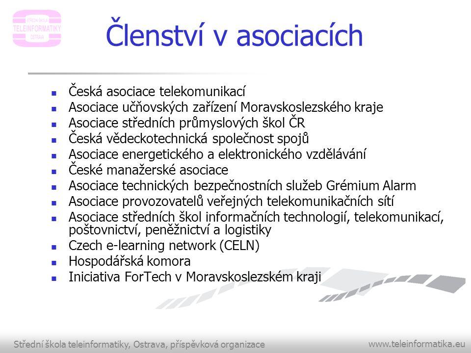 Členství v asociacích Česká asociace telekomunikací