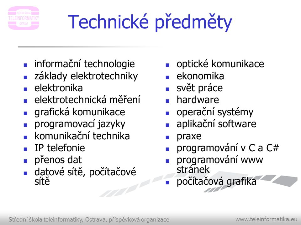 Technické předměty informační technologie základy elektrotechniky