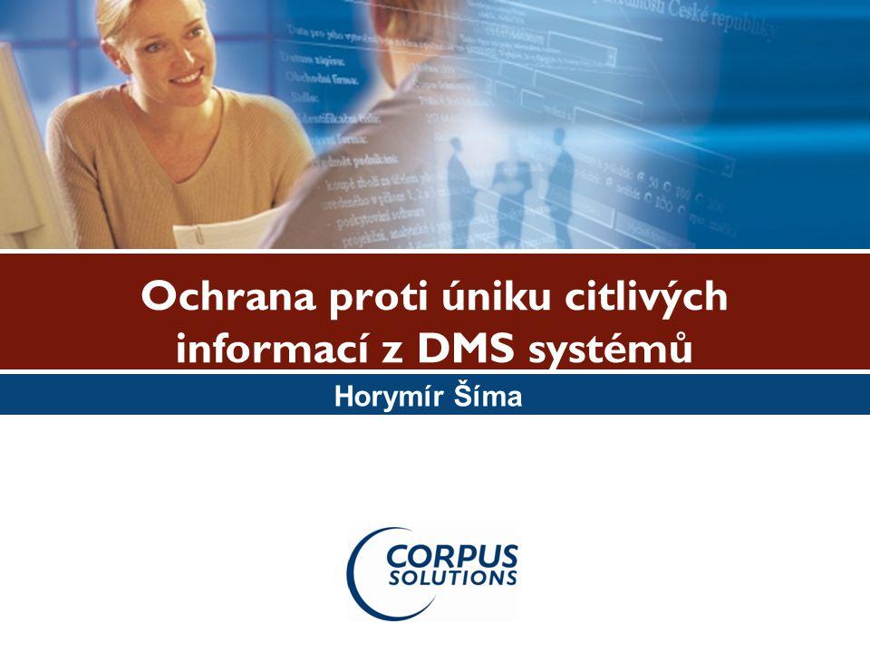 Ochrana proti úniku citlivých informací z DMS systémů