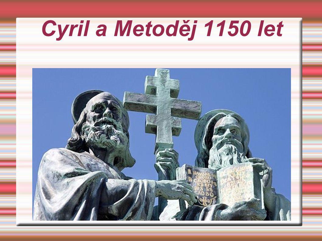 Cyril a Metoděj 1150 let