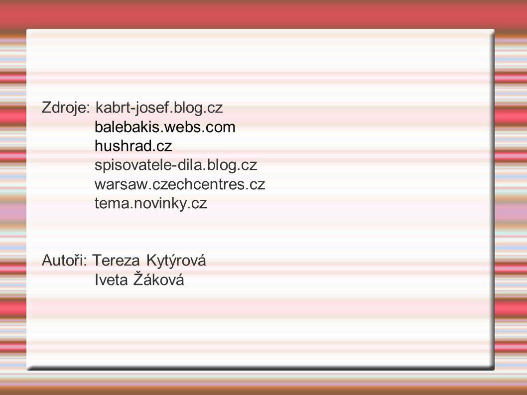 Zdroje: kabrt-josef.blog.cz