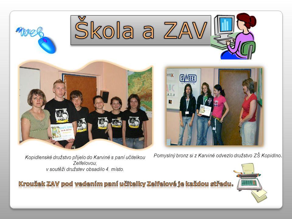 Kroužek ZAV pod vedením paní učitelky Zelfelové je každou středu.