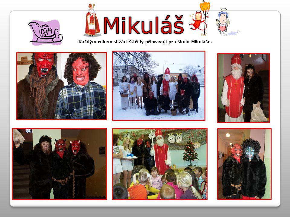 Každým rokem si žáci 9.třídy připravují pro školu Mikuláše.