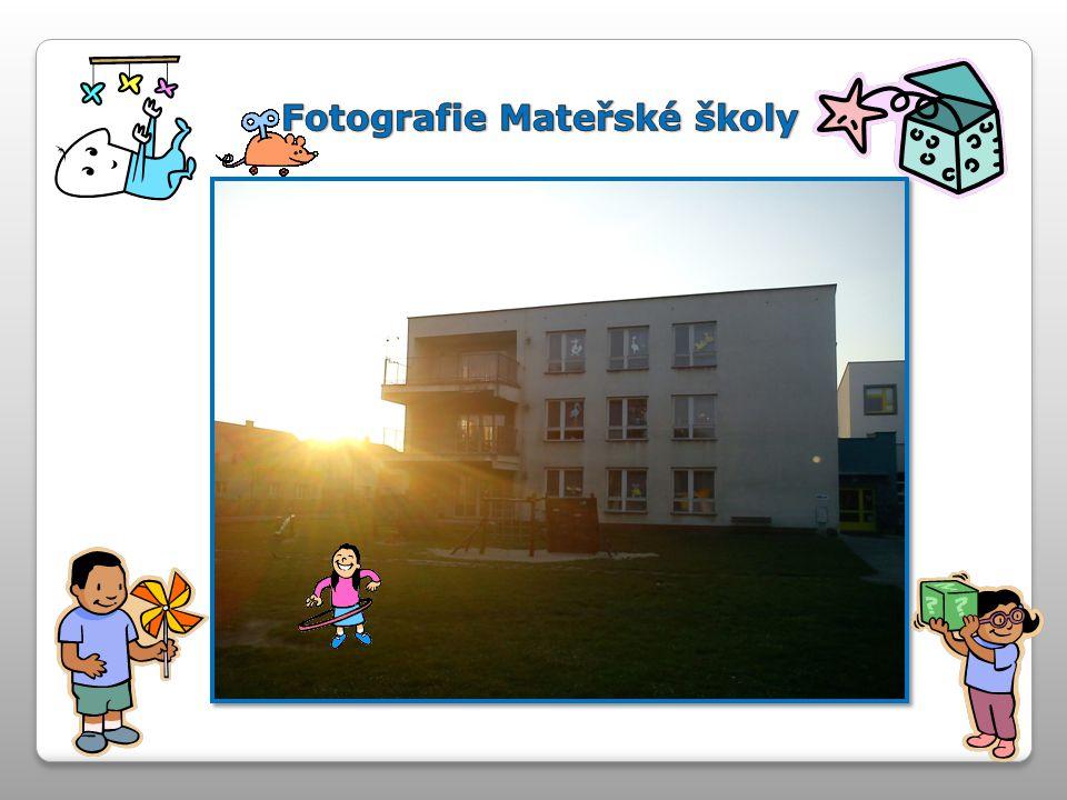 Fotografie Mateřské školy