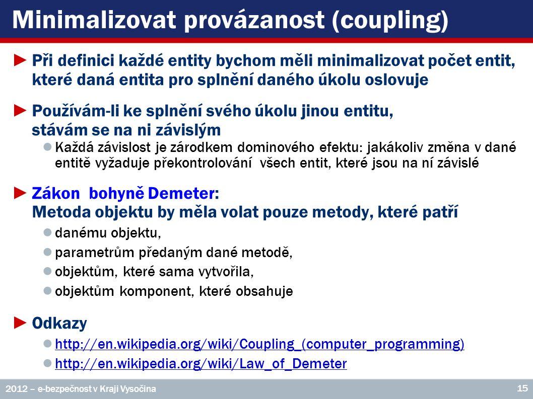 Minimalizovat provázanost (coupling)