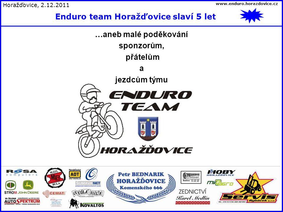 …aneb malé poděkování sponzorům, přátelům a jezdcům týmu