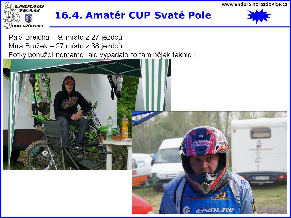 16.4. Amatér CUP Svaté Pole Pája Brejcha – 9. místo z 27 jezdců