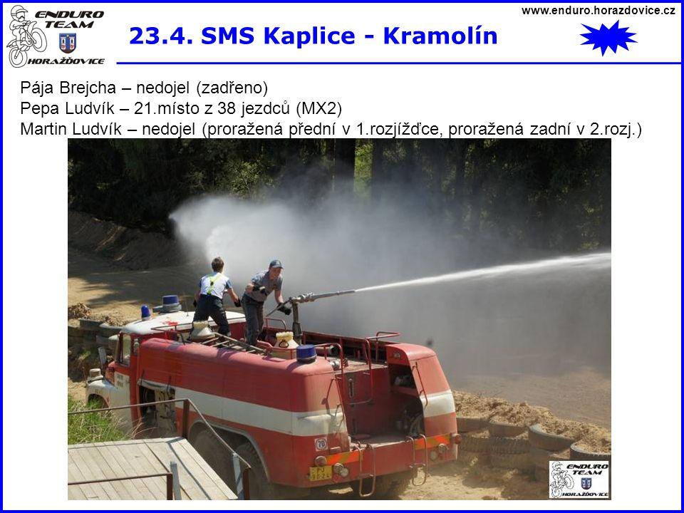 23.4. SMS Kaplice - Kramolín Pája Brejcha – nedojel (zadřeno)