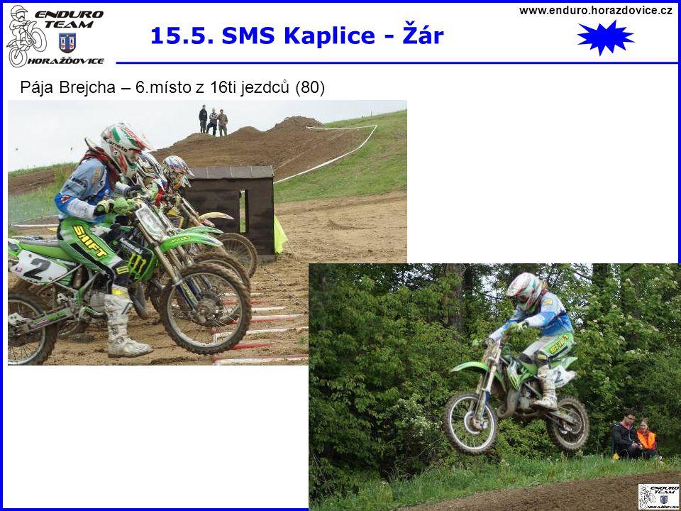 15.5. SMS Kaplice - Žár Pája Brejcha – 6.místo z 16ti jezdců (80)