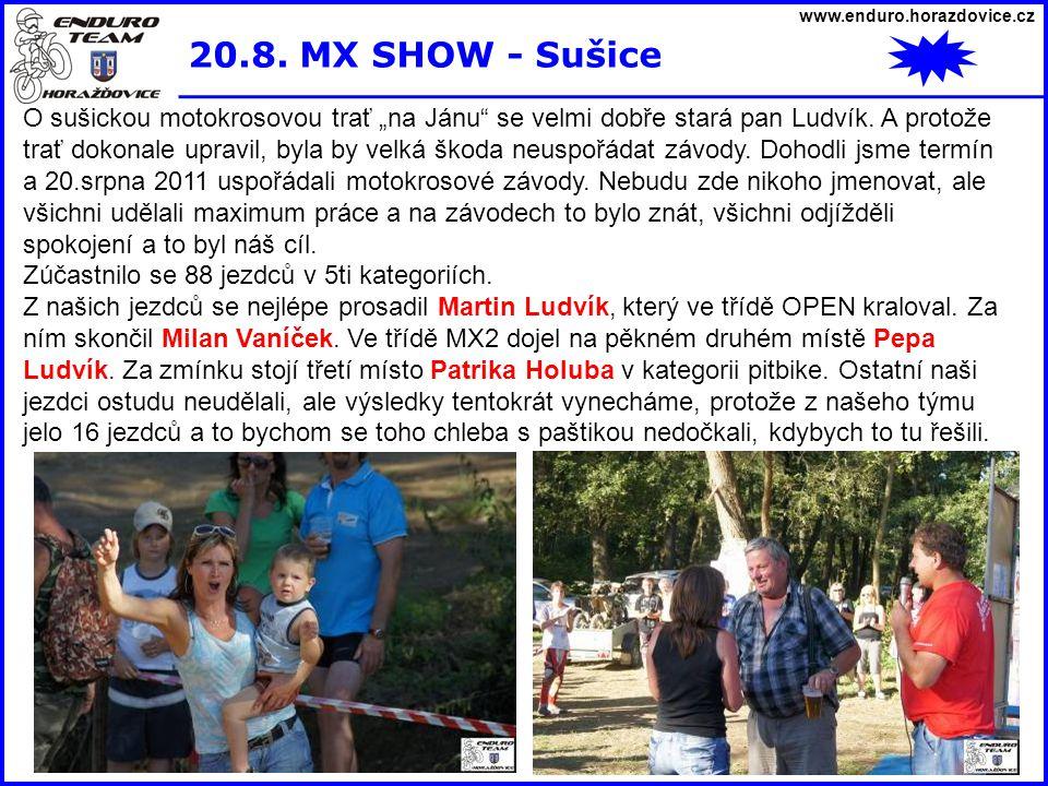 www.enduro.horazdovice.cz 20.8. MX SHOW - Sušice.
