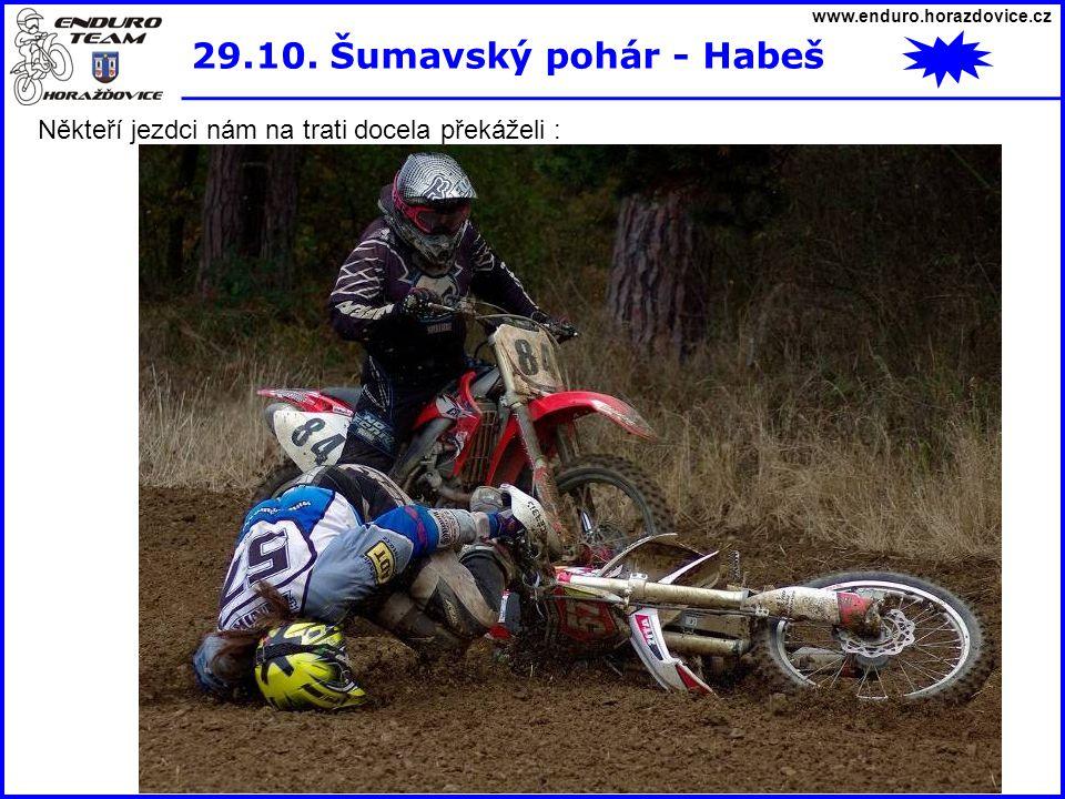 www.enduro.horazdovice.cz 29.10. Šumavský pohár - Habeš.