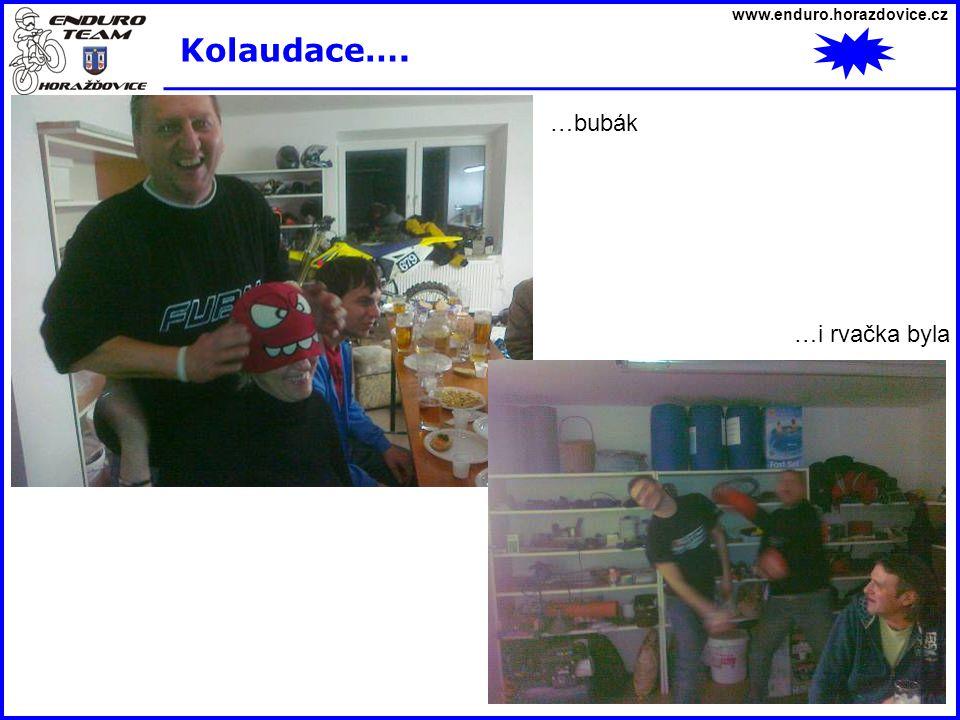 www.enduro.horazdovice.cz Kolaudace…. …bubák …i rvačka byla