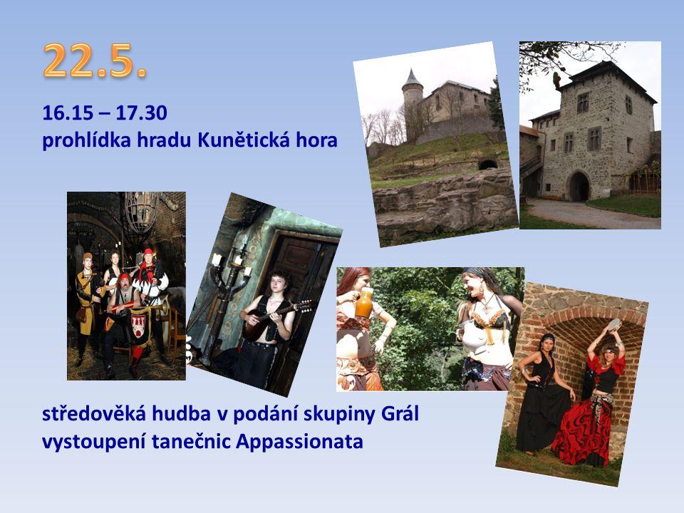 22.5. 16.15 – 17.30 prohlídka hradu Kunětická hora